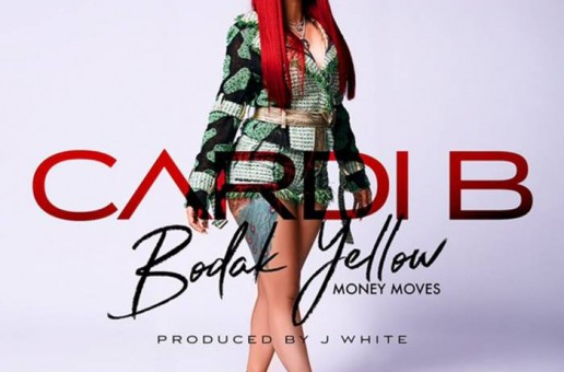 Cardi B – Bodak Yellow (Money Moves)