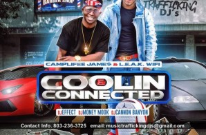 Camplifee Jame$ & L.E.A.K. WiFi – Coolin & Connected (Mixtape)