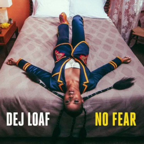 DeJ Loaf – No Fear