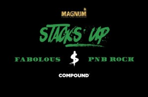 Fabolous x PNB Rock – Stacks Up