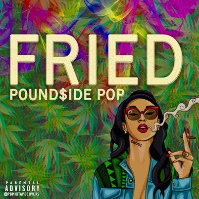 fried Pound$ide Pop - Fried