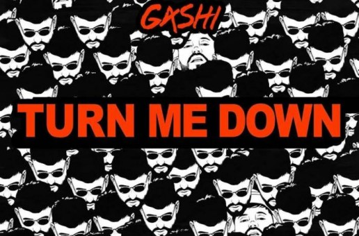 G4SHI – Turn Me Down