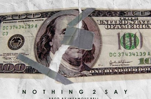 Lihtz Kamraz – Nothing 2 Say (Prod. By Infamous Rell)