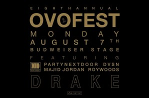 Drake Announces 8th Annual OVO Fest!
