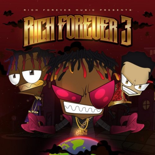 "Rich The Kid, Famous Dex & Jay Critch – ""Rich Forever 3"" (Album)"