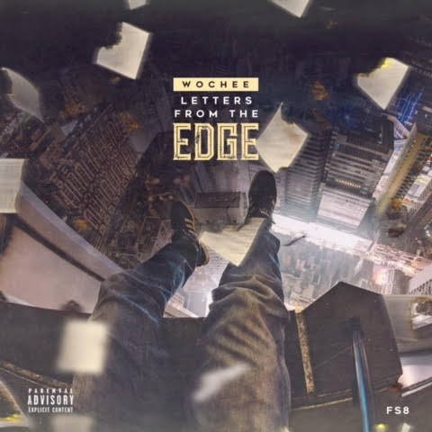 unnamed-16 Wochee - Letter's From The Edge (Mixtape)