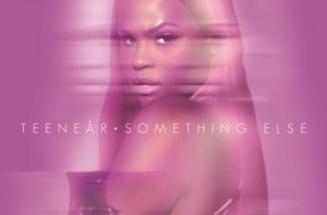 Teenear – Something Else