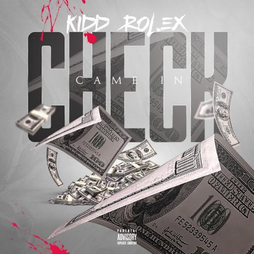 unnamed-21-500x500 Kidd Rolex - Check Came In (Prod. by RockWithJr)