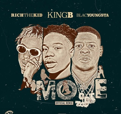 King-B_Rich-The-Kid_Blac-Youngsta_Move_Remix King B - Move (Remix) Ft. Rich The Kid & Blac Youngsta