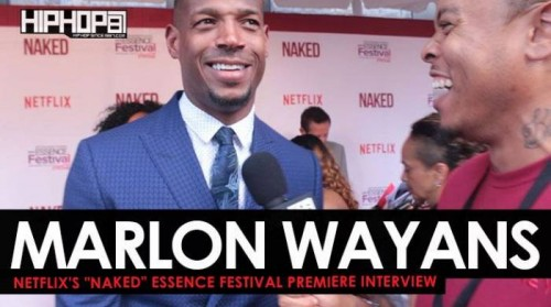 "Marlon-500x279 Marlon Wayans Talks Netflix's film ""NAKED"", His TV Series ""Marlon"" & More at the Netflix ""NAKED"" Essence Festival Premiere (Video)"