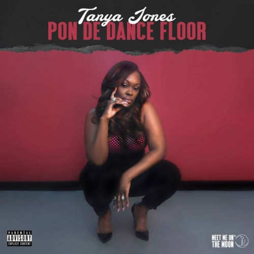 Pon-De-Dance-Floor-500x500 Tanya Jones - Pon De Dance Floor