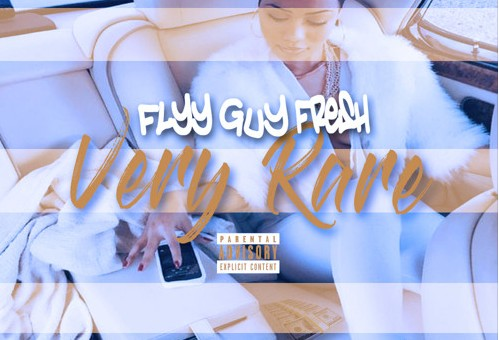 Flyy Guy Fresh – Very Rare