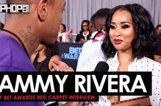 "Tammy Rivera Talks Her New Single ""All The Kisses"", Starring in Tales ""Trap Queen"" Episode, Her Upcoming EP & More on the 2017 BET Awards Red Carpet with HHS1987"
