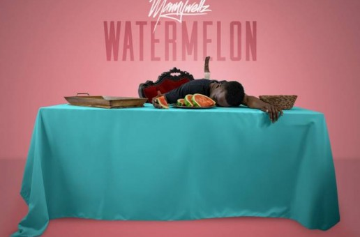 Mannywellz – Watermelon