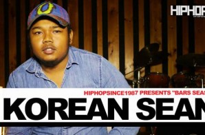 "HipHopSince1987 Presents ""Bars Season"" – Korean Sean"
