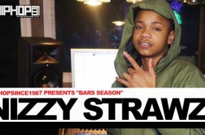 "HipHopSince1987 Presents ""Bars Season"" with Nizzy Strawz"