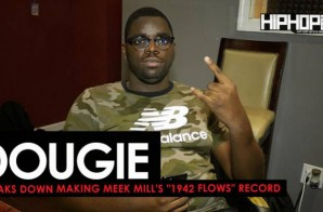 "Dougie Shows How He Made ""1942 Flows"" off Meek Mill's ""Wins & Losses"" album (HHS1987 Exclusive)"