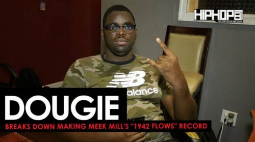 "dougie-1942-flows-500x279 Dougie Shows How He Made ""1942 Flows"" off Meek Mill's ""Wins & Losses"" album (HHS1987 Exclusive)"