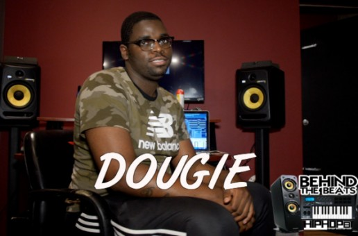 "HipHopSince1987 Presents ""Behind The Beats"" With Dougie (Interview)"
