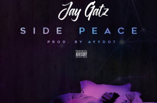 Jay Gatz – Side Peace (Video)