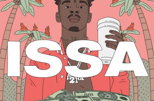 21 Savage – Issa (Album Stream)