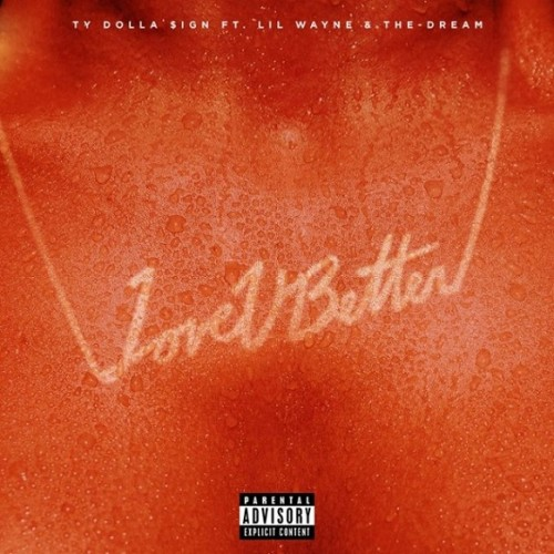 lub-500x500 Ty Dolla $ign - Love U Better Ft. Lil Wayne x The-Dream