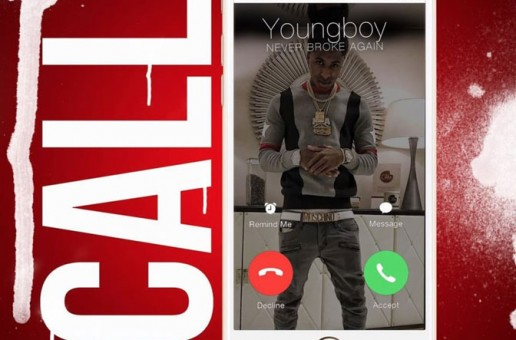 NBA Youngboy – Call On Me