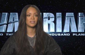 "Rihanna Discusses Role In Sci-Fi Movie ""Valerian"""