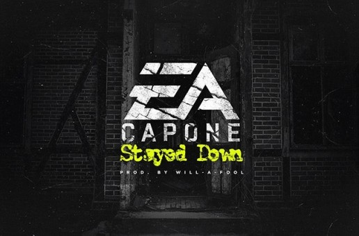 EA Capone – Stayed Down