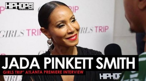 unnamed-1-3-500x279 Jada Pinkett Smith Talks The Movie 'Girls Trip' at the Advanced 'Girls Trip' Screening in Atlanta (Video)