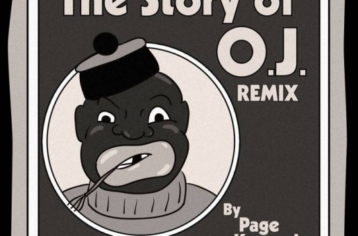 Page Kennedy – The Story of O.J. (Remix)