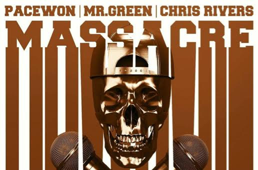 Pacewon & Mr. Green x Chris Rivers – Massacre