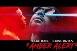 Young Buck – Amber Alert Ft. Boosie Badazz (Video)