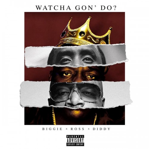 watcha-gon-do-500x500 Puff Daddy - Watcha Gon Do? Ft. Biggie & Rick Ross