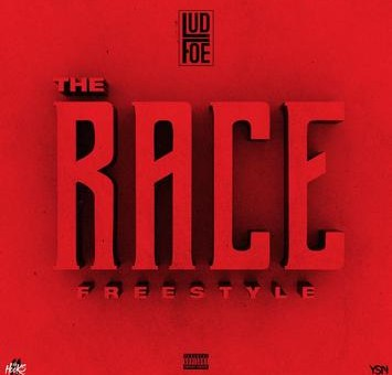 LUD FOE – The Race (Freestyle)