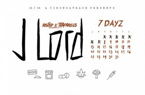 J Lord – 7 Dayz (Mixtape)