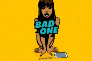 Chris Doli – Bad One