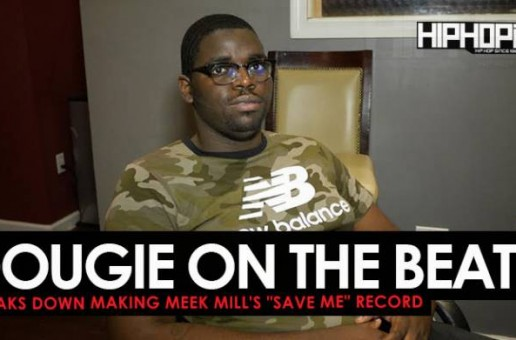 "Dougie Shows How He Made ""Save Me"" off Meek Mill's ""Wins & Losses"" album (HHS1987 Exclusive)"