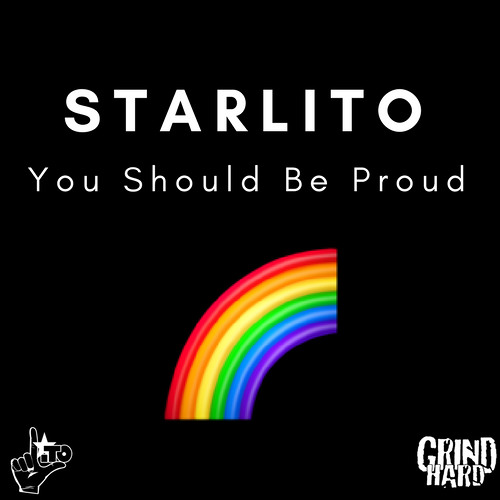 You-Should-Be-Proud Starlito - You Should Be Proud