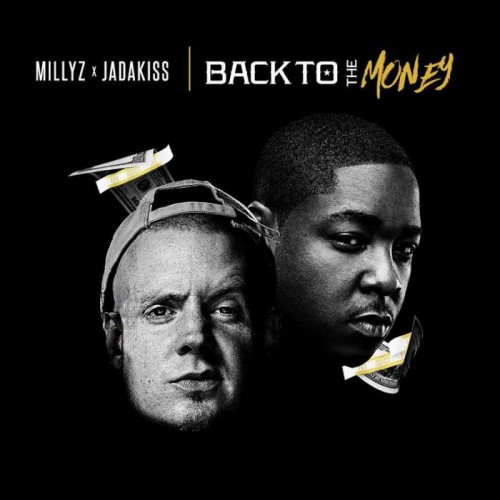 back-to-the-money-500x500 Millyz - Back To The Money Ft. Jadakiss