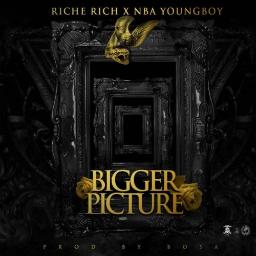 bigger-picture-500x500 Riche Rich - Bigger Picture Ft. NBA Youngboy