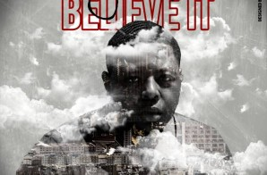 Big Steph – Believe It