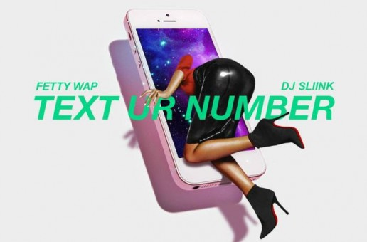 DJ Envy – Text Ur Number ft. Fetty Wap & DJ Sliink