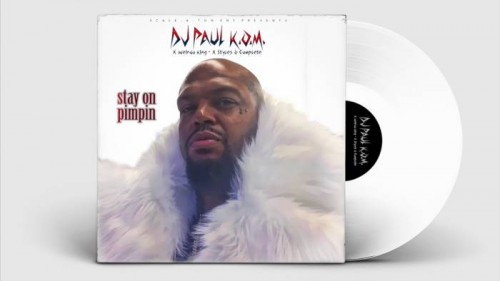 dj-paul-stay-on-pimpin-500x281 DJ Paul – Stay On Pimpin