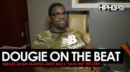 "dougie-on-the-beat-save-me-500x279 Dougie Shows How He Made ""Save Me"" off Meek Mill's ""Wins & Losses"" album (HHS1987 Exclusive)"