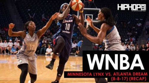 dream-500x279 Minnesota Lynx vs. Atlanta Dream (8-8-17) (Recap) (Video)