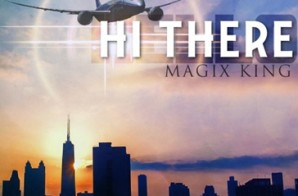 Magix King – Hi There