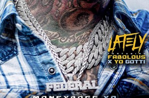 Moneybagg Yo – Lately Ft. Fabolous x Yo Gotti