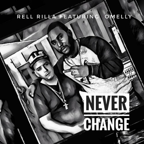 omelly-500x500 Rell Rilla feat. Omelly - Never Change (audio)