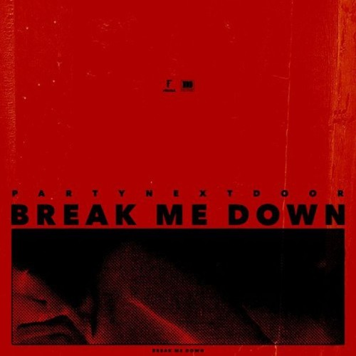 party-500x500 PARTYNEXTDOOR - Break Me Down